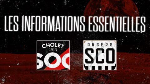 SO Cholet – Angers SCO B : Les informations essentielles