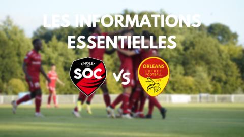 SO Cholet – US Orléans : Les informations essentielles